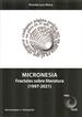 Micronesia. Fractales Sobre Literatura (1997-2021)