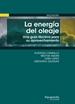 La energía del oleaje. Una guía técnica para su aprovechamiento