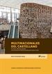 Multinacionales del castellano: el sector editorial español y su proceso de internacionalización (1900-2018)