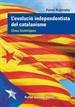 L'Evolució Independentista Del Catalanisme